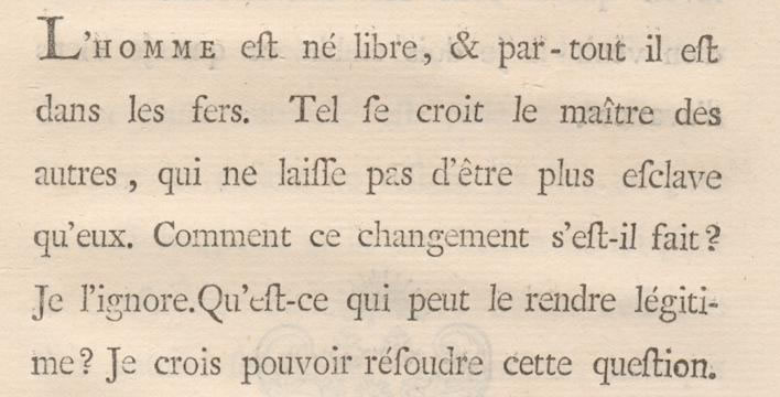 Jean-Jacques Rousseau, Du contract social, ou, Principes du droit politique, Amsterdam, 1762